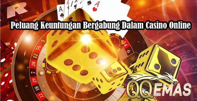 Peluang Keuntungan Bergabung Dalam Casino Online